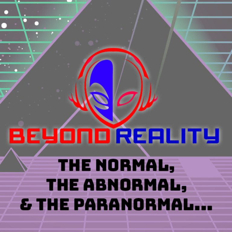 Beyond Reality Paranormal Podcast